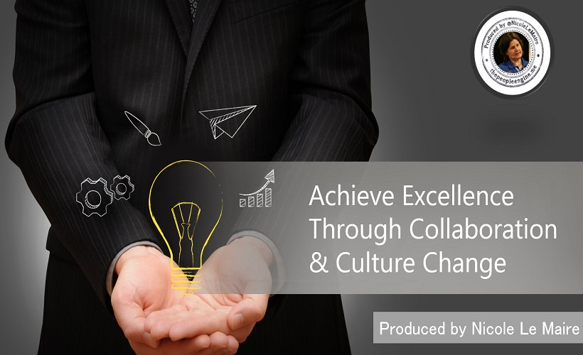 creating a culture of excellence withing an Fostering teamwork is creating a work culture that values collaboration in a teamwork environment, people understand and believe that thinking, planning, decisions, and actions are better when done cooperatively.