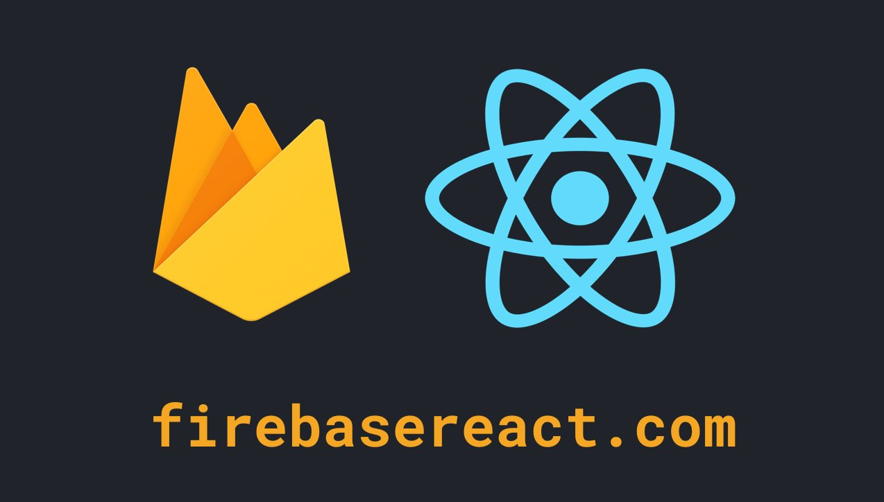 Firebase + React Course