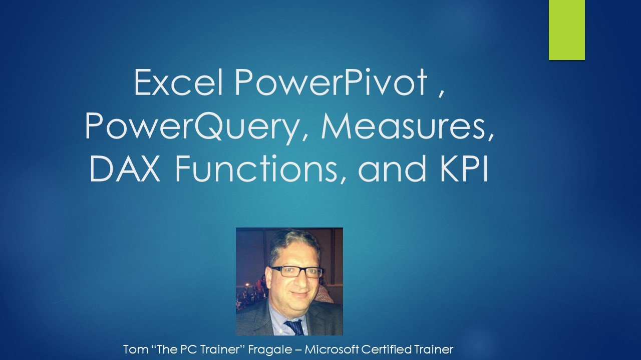 Excel PowerPivot , PowerQuery, Measures, DAX Functions, and