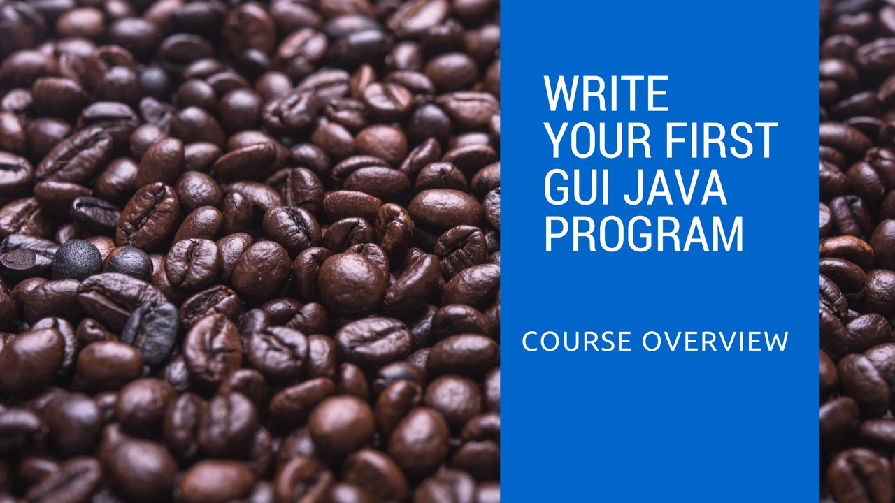 Write your first GUI Java program