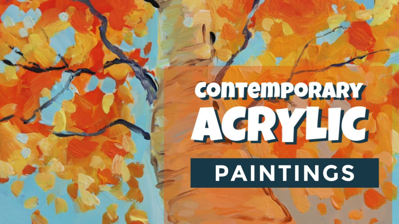 How to Create Contemporary Acrylic Paintings