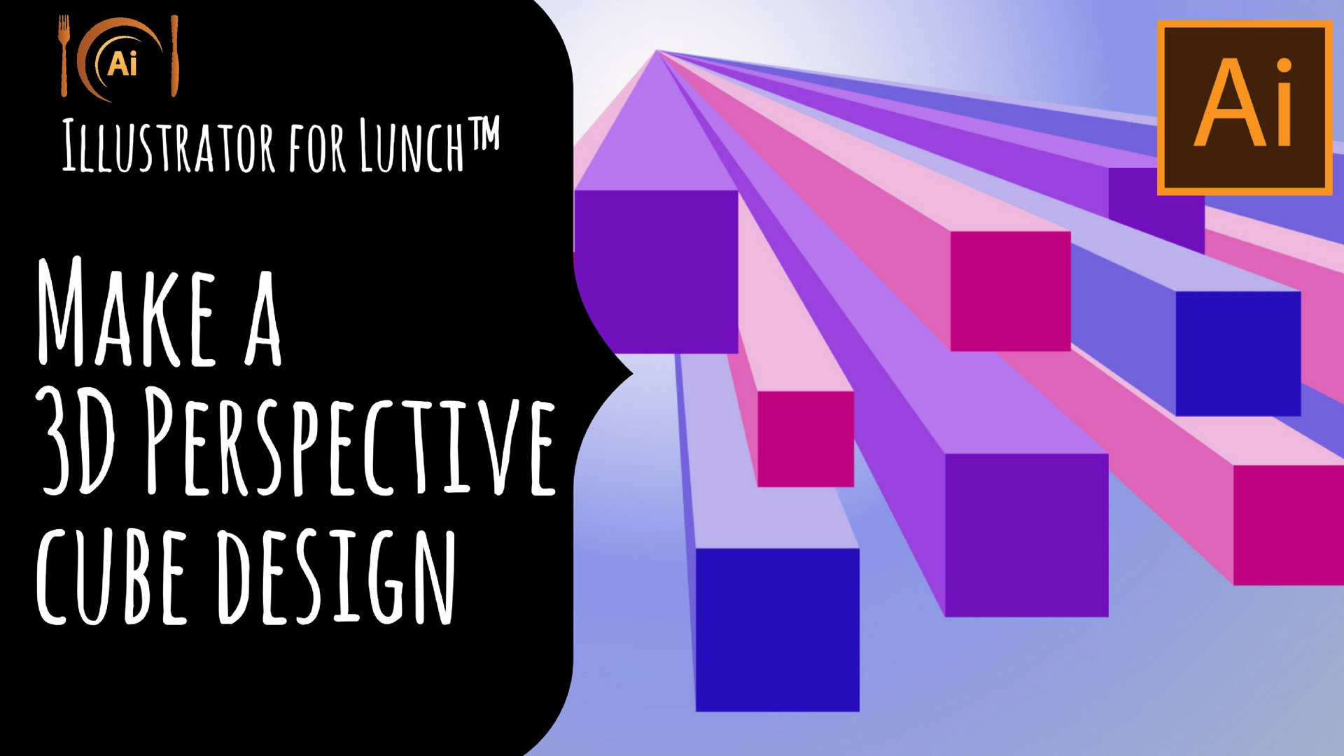 Illustrator for Lunch™ - 3D Perspective Cube design and