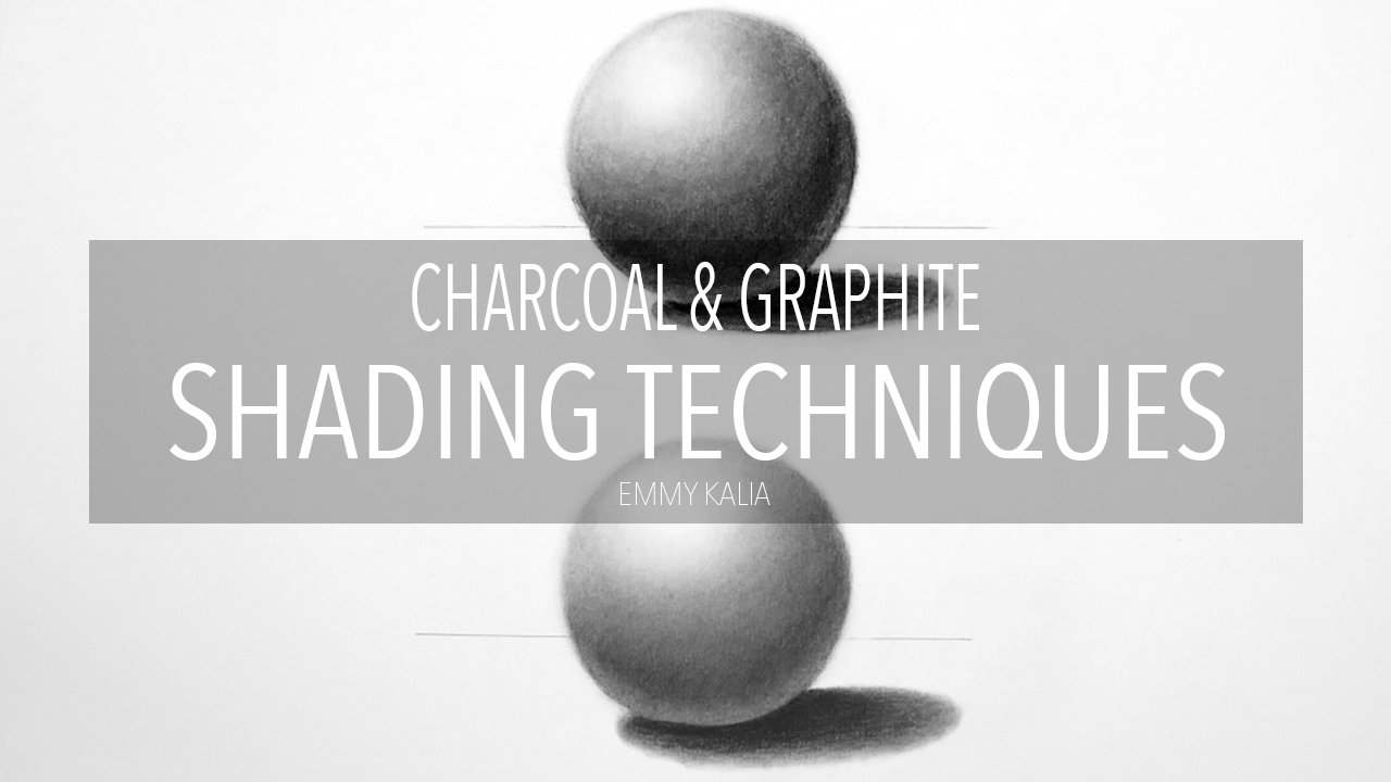 charcoal graphite shading techniques emmy kalia skillshare