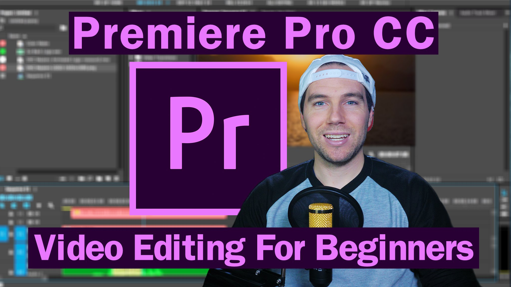 Adobe Premiere Pro CC For Beginners: Learn Video Editing In Premiere