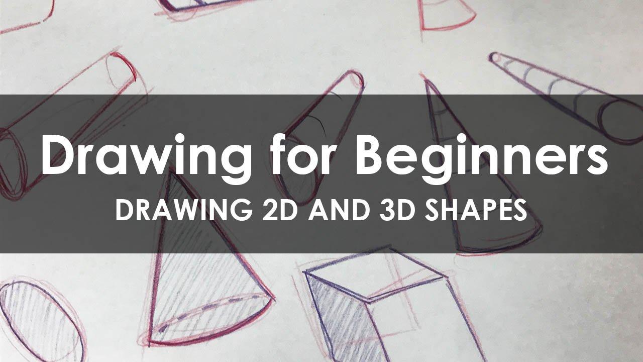 Art Basics How To Draw 2d And 3d Shapes Jordan Hill Skillshare