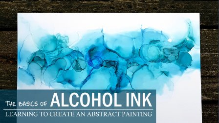 Online Alcohol Ink Classes | Start Learning for Free