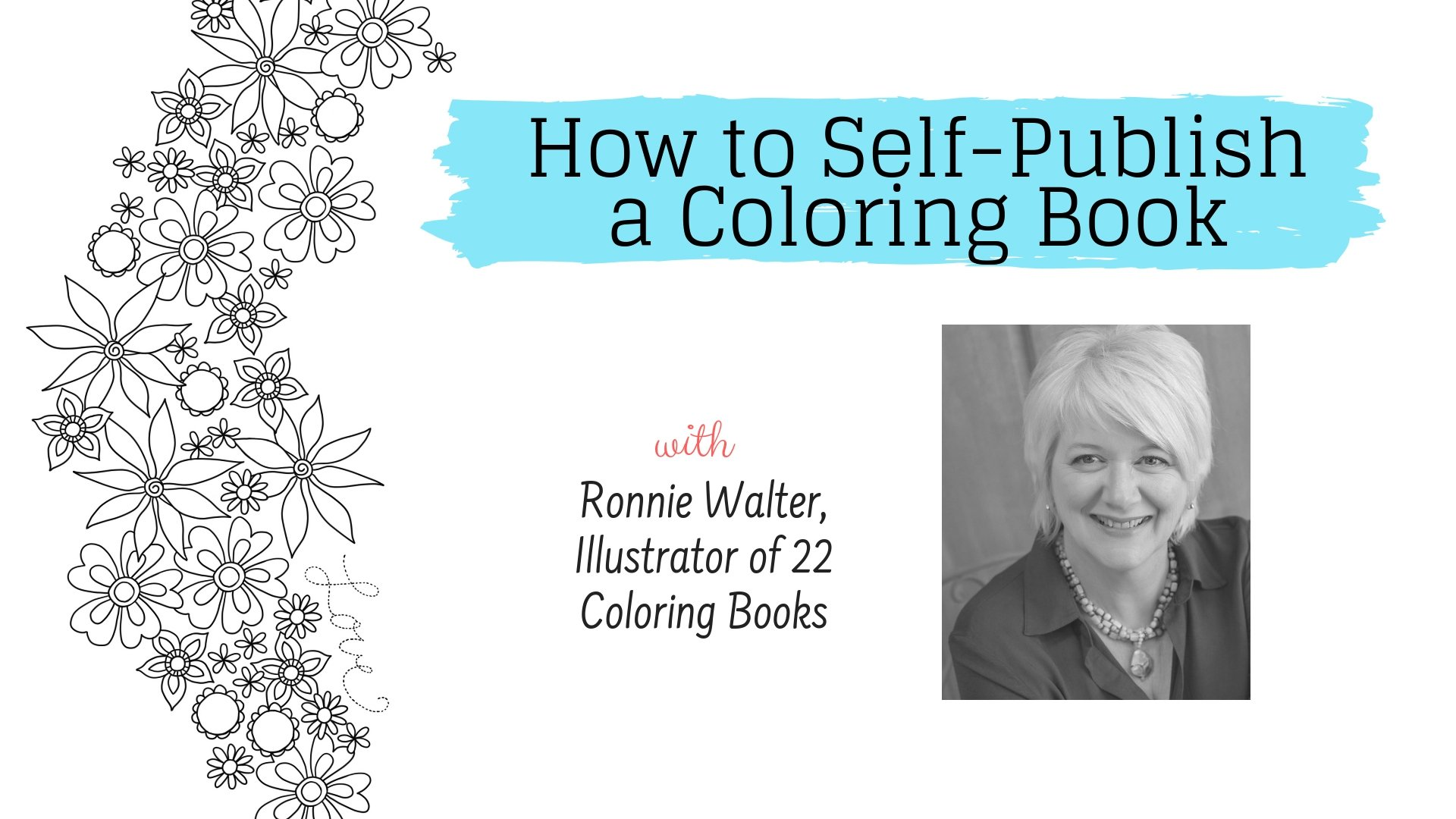 How to Self-Publish a Coloring Book | Ronnie Walter | Skillshare