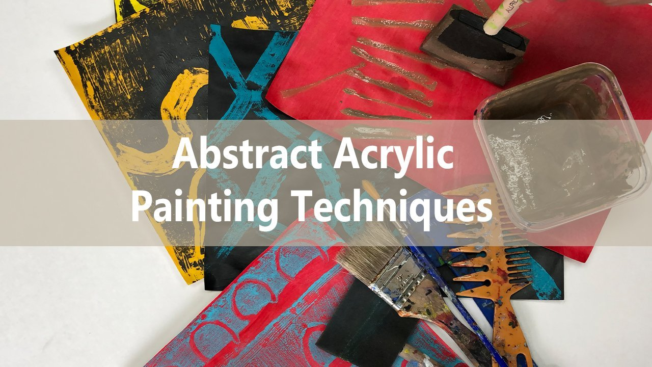 Abstract Acrylic Painting Techniques