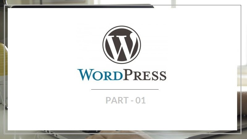 Intro to WordPress (for beginners) - Part 1