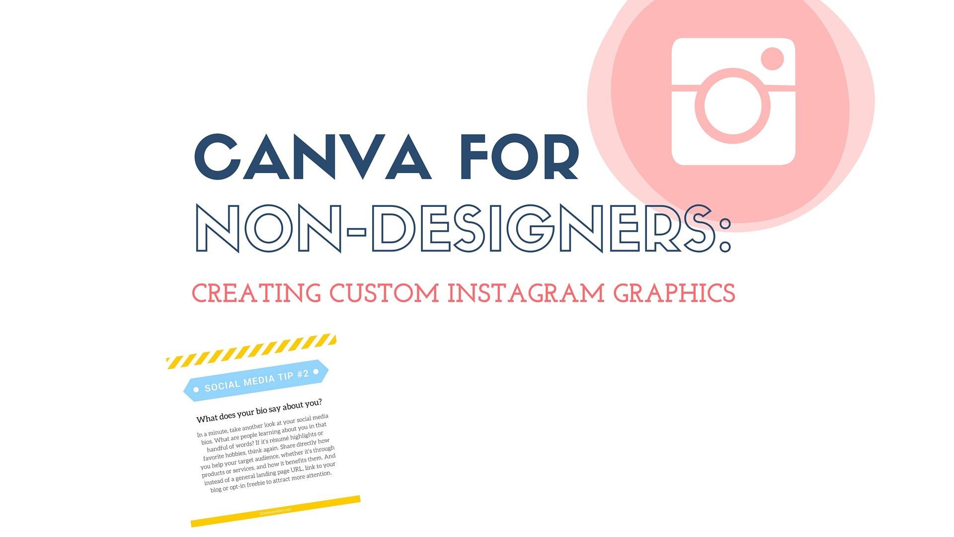 Canva for non designers creating custom instagram graphics canva for non designers creating custom instagram graphics katelyn philipp skillshare ccuart Choice Image