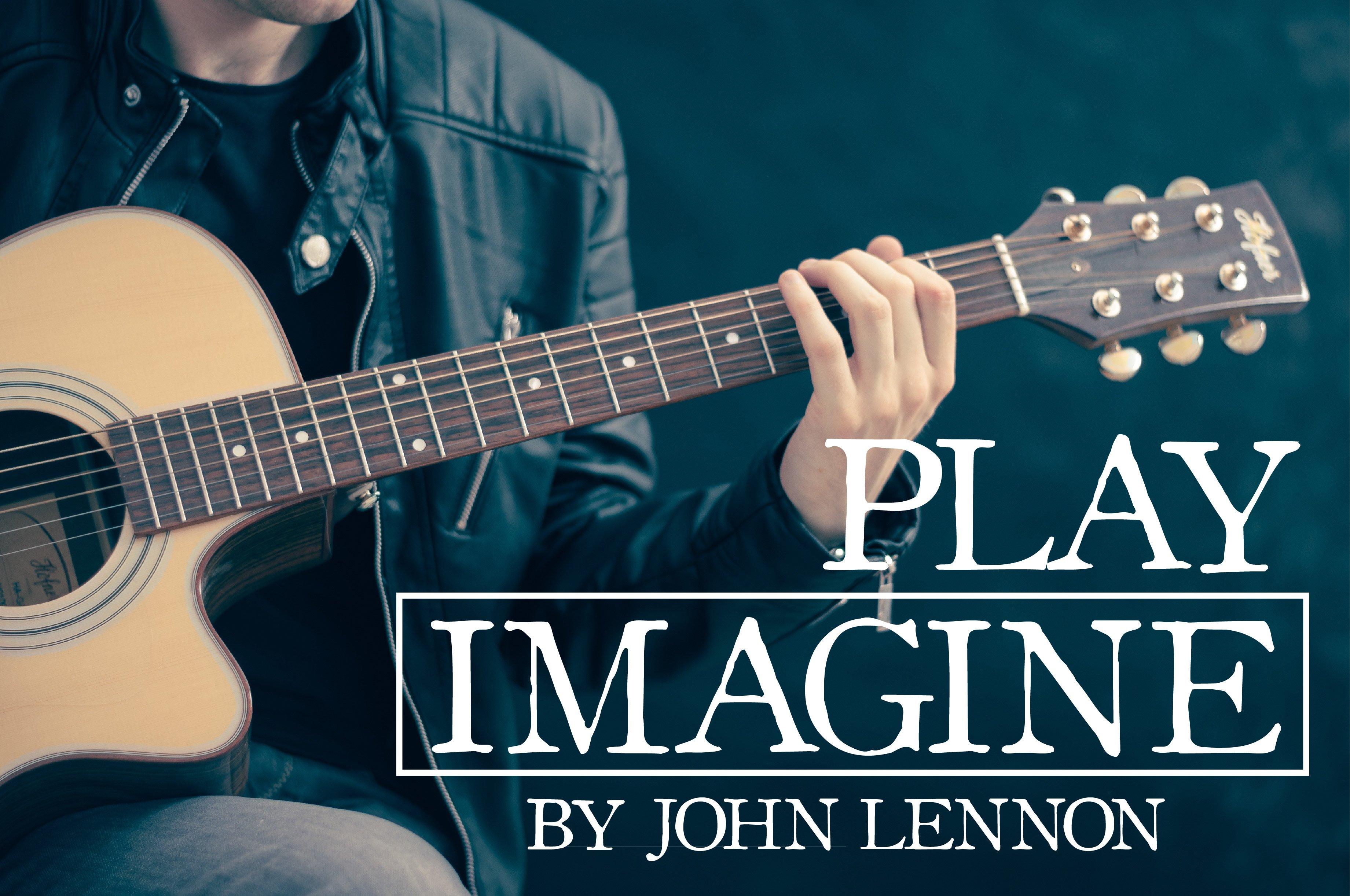 Play Imagine By John Lennon Like A Pro On The Guitar Renan