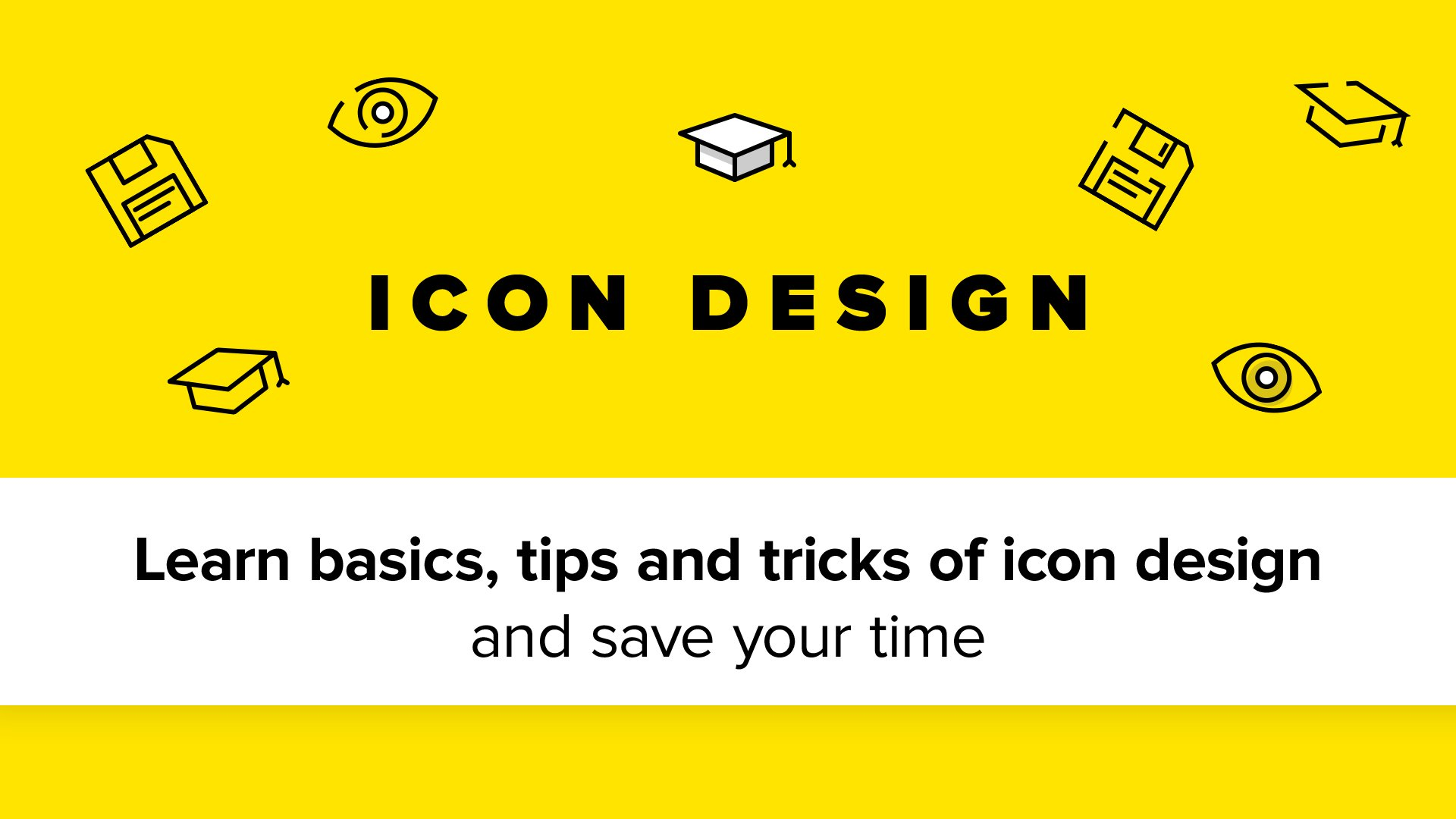 Learn basics, tips and tricks of icon design and save your time