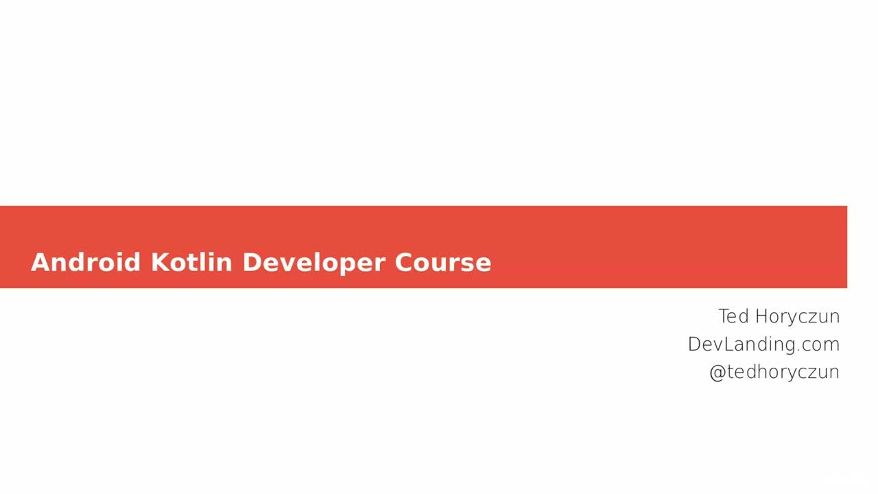 Kotlin for Android Development : Develop an App with Kotlin