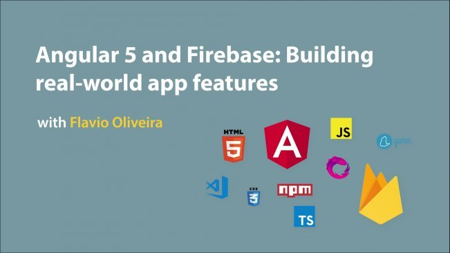 Angular 5 and Firebase: Building real world app features