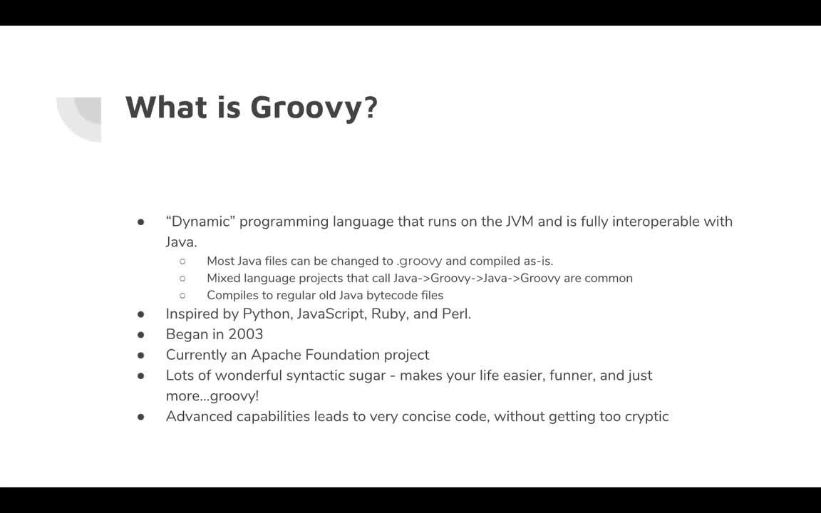 Groovy - The Coolest Programming Language