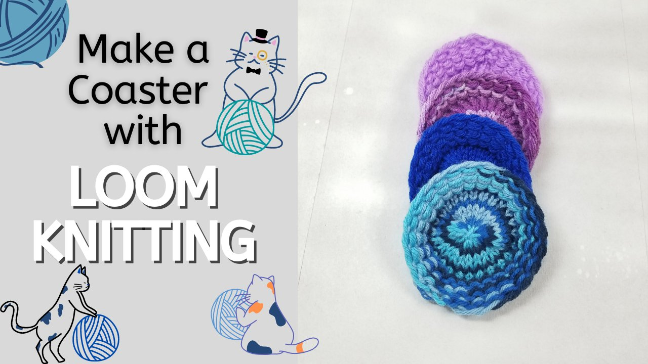 Make A Cute Coaster With Loom Knitting Holly J Cat Skillshare