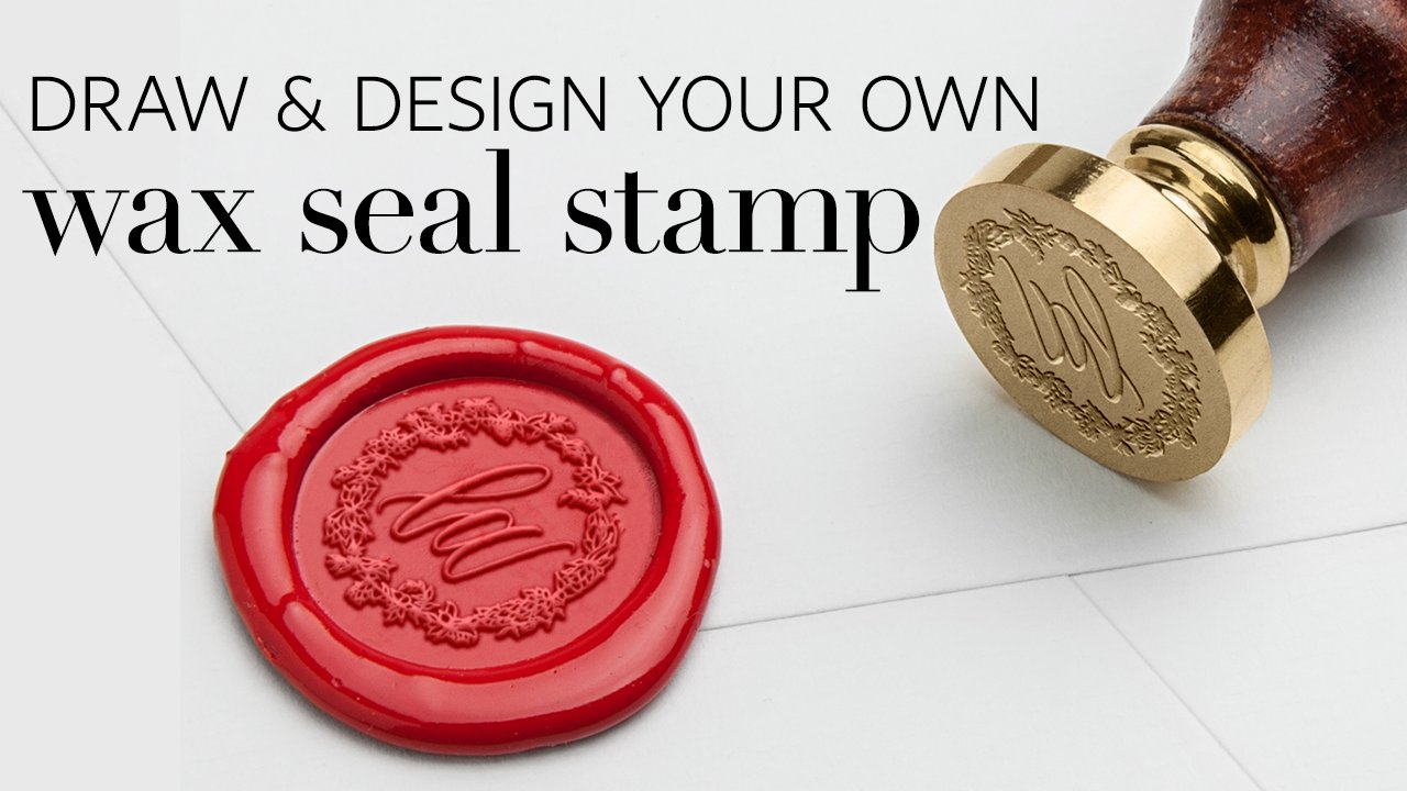 DIY Wedding: Draw & Design Your Own Wax Seal Stamp | Laura Hovorka ...