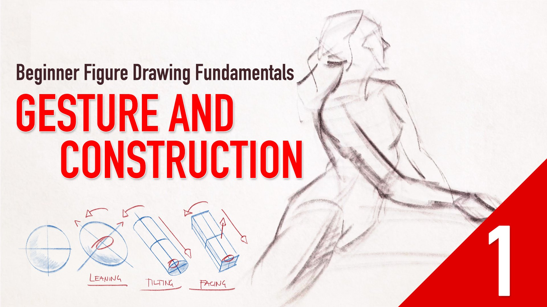 Beginner Figure Drawing Fundamentals  - Gesture and Construction