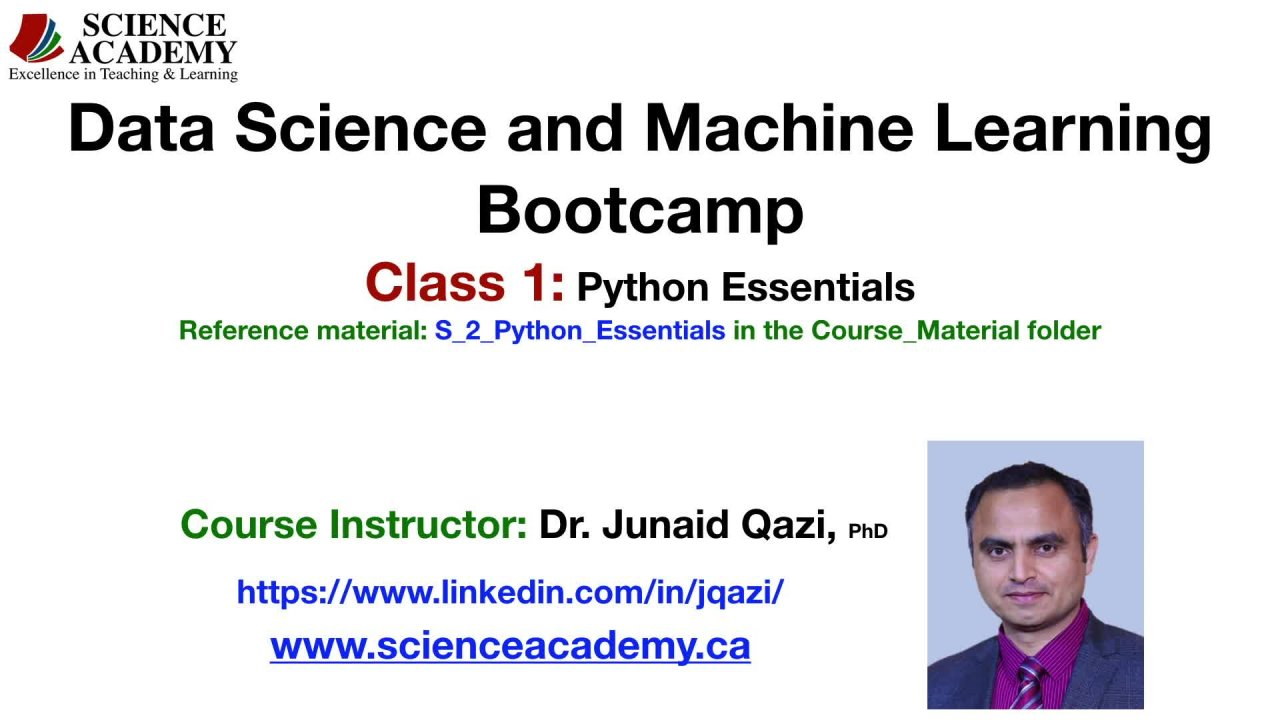 Data Science & Machine Learning Bootcamp -- Class 1 of 10