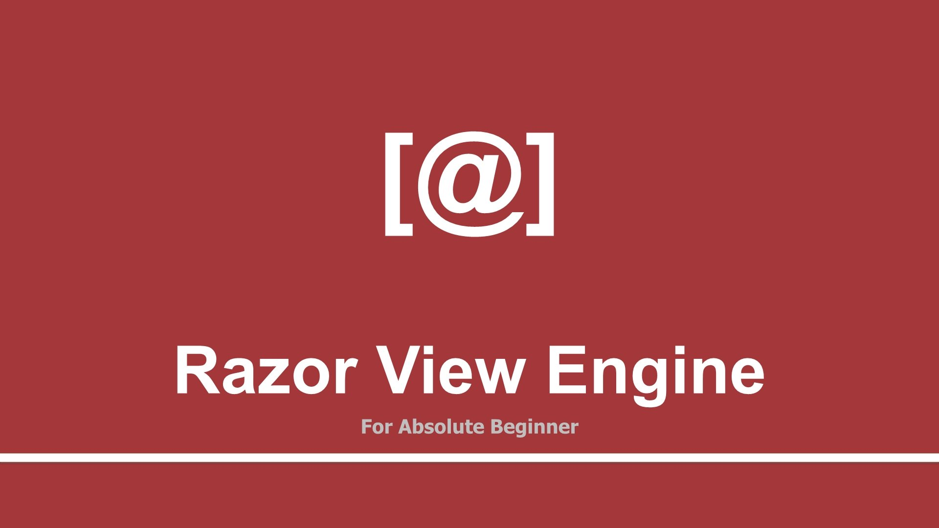 Learn Razor View Engine using ASP.Net MVC for Beginners