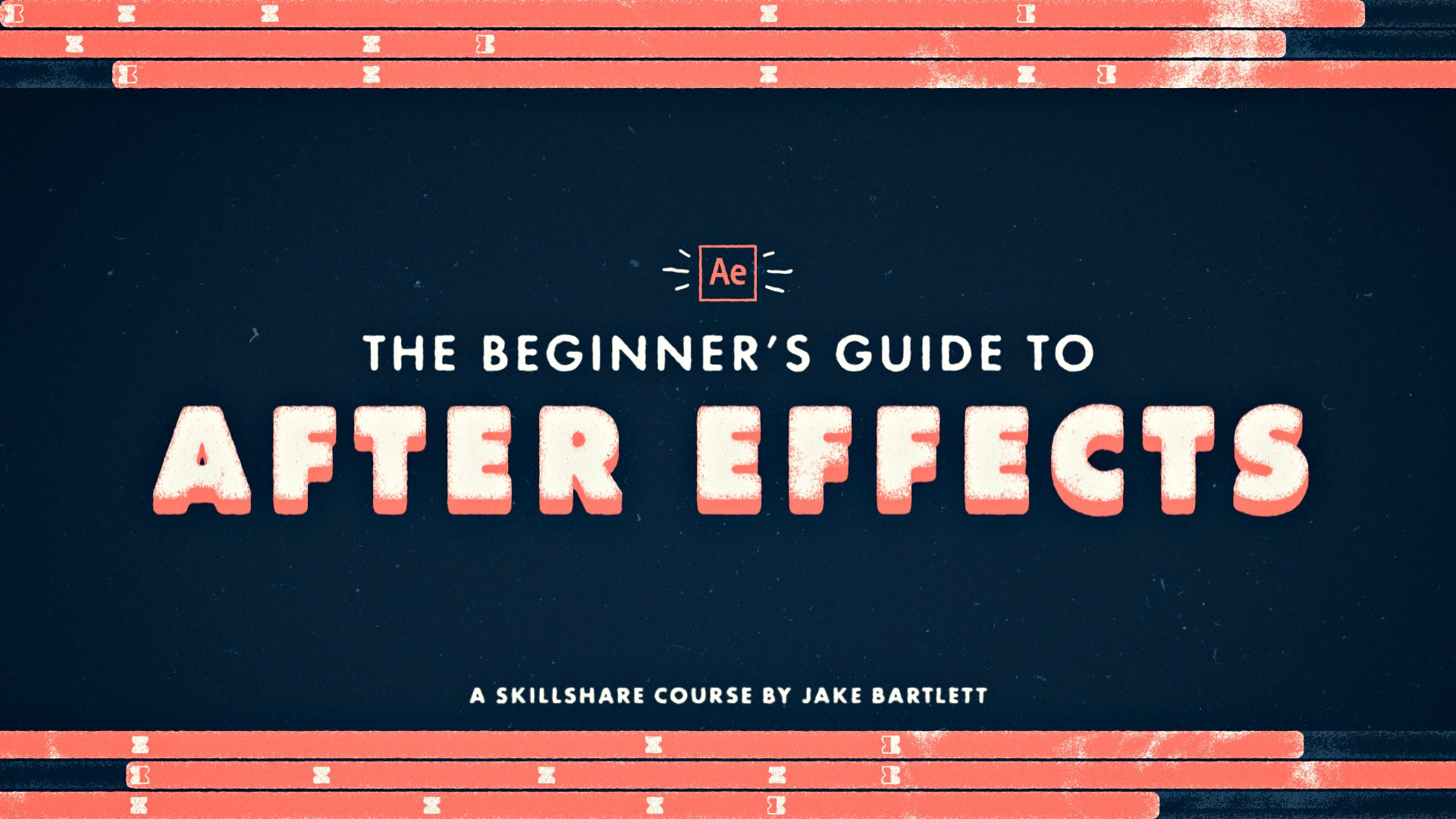 The Beginner's Guide to After Effects | Jake Bartlett