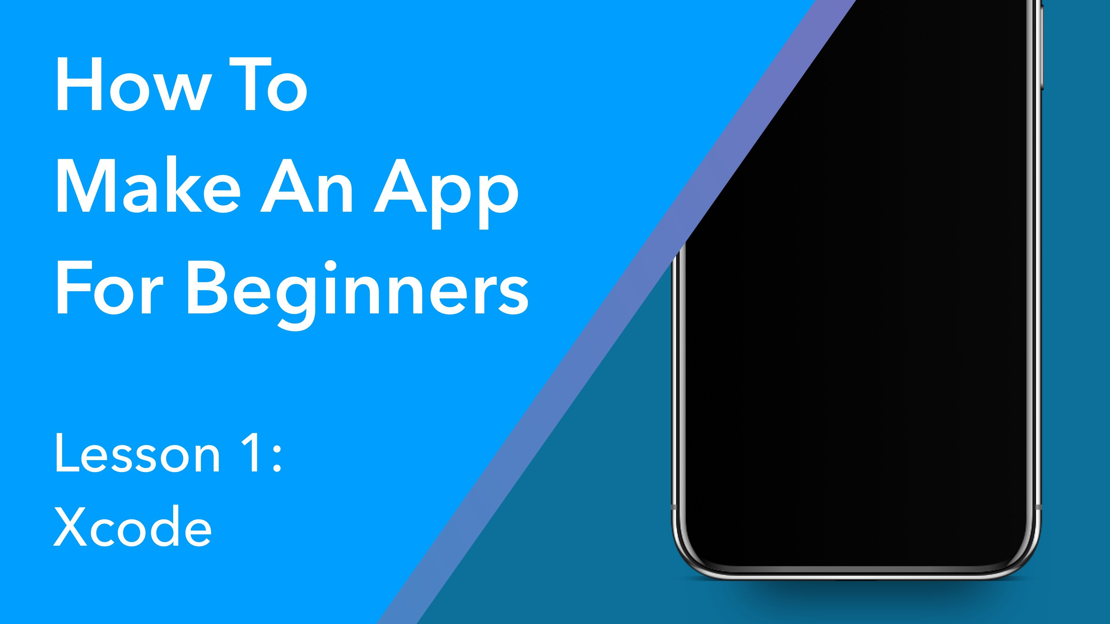 How to Make an App for Beginners 2018