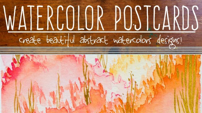 Watercolor Postcards - Create Beautiful Abstract Watercolor Designs!
