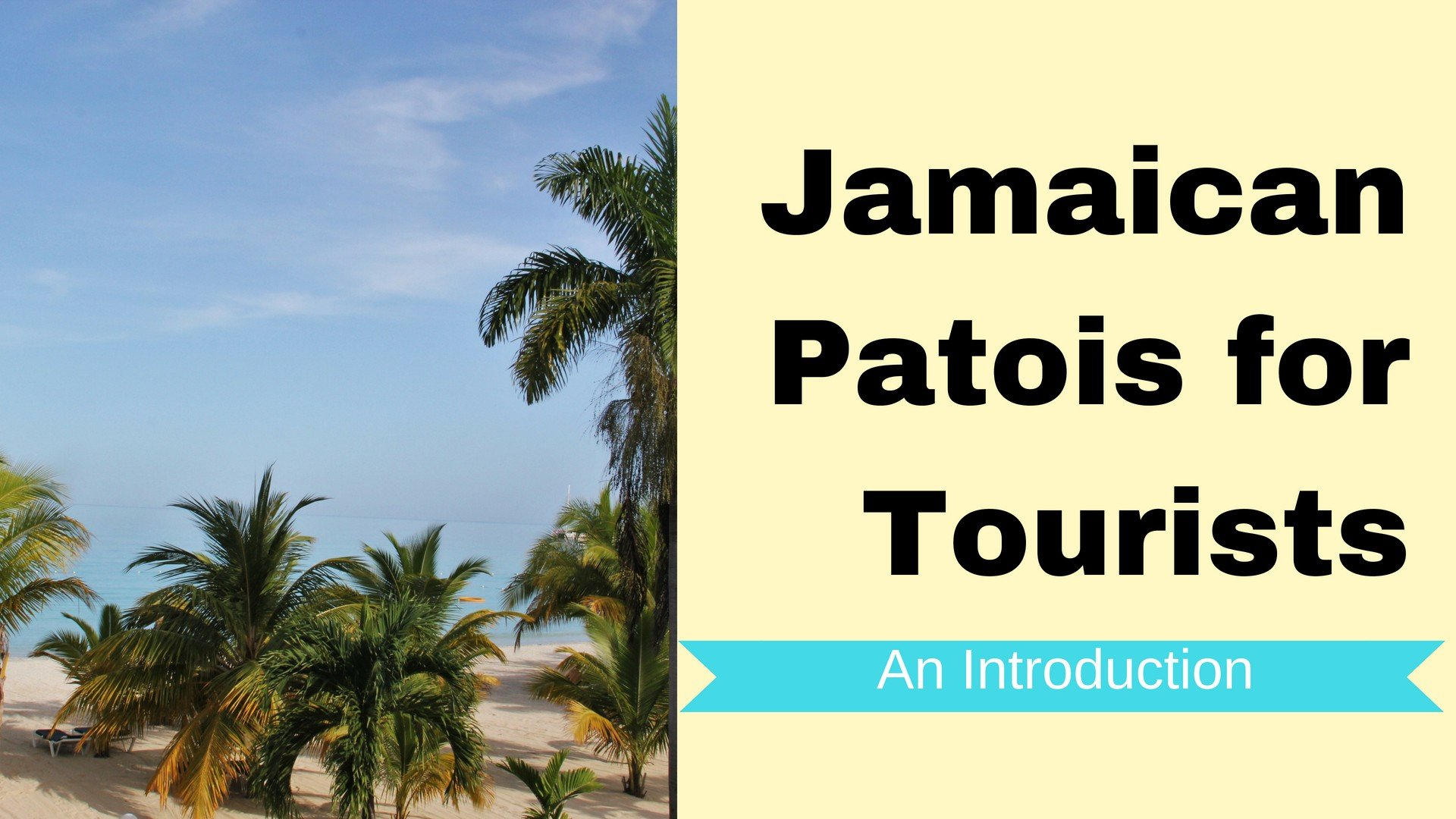 Jamaican Patois For Tourists An Introduction Aminata Coote
