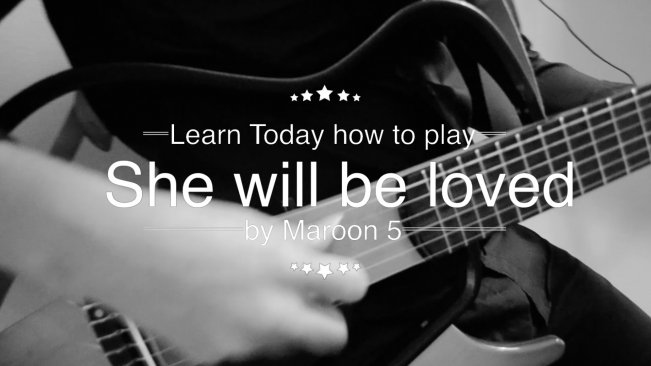 Learn How To Play On The Guitar She Will Be Loved Maroon 5 Like