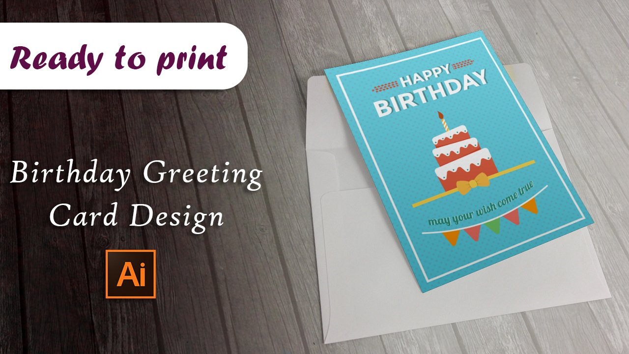 Birthday Greeting Card Design In Adobe Illustrator