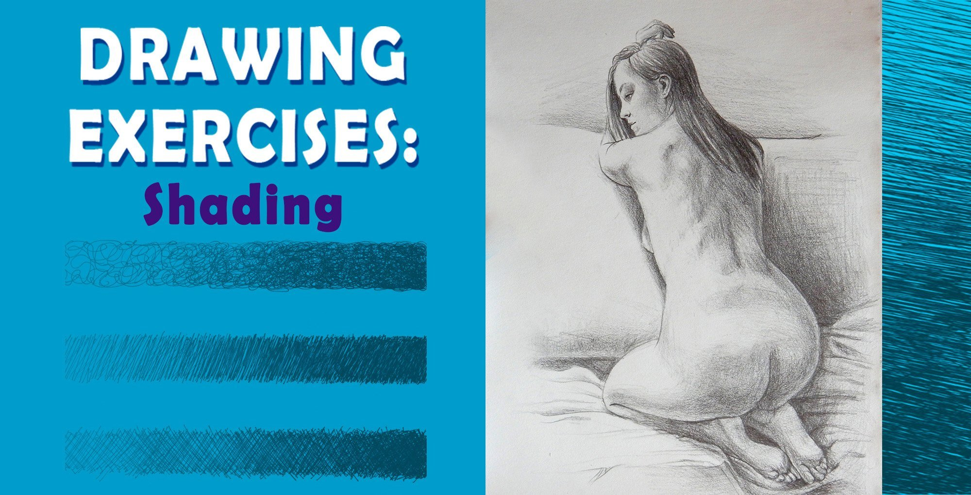 Drawing exercises: shading objects and figure drawing