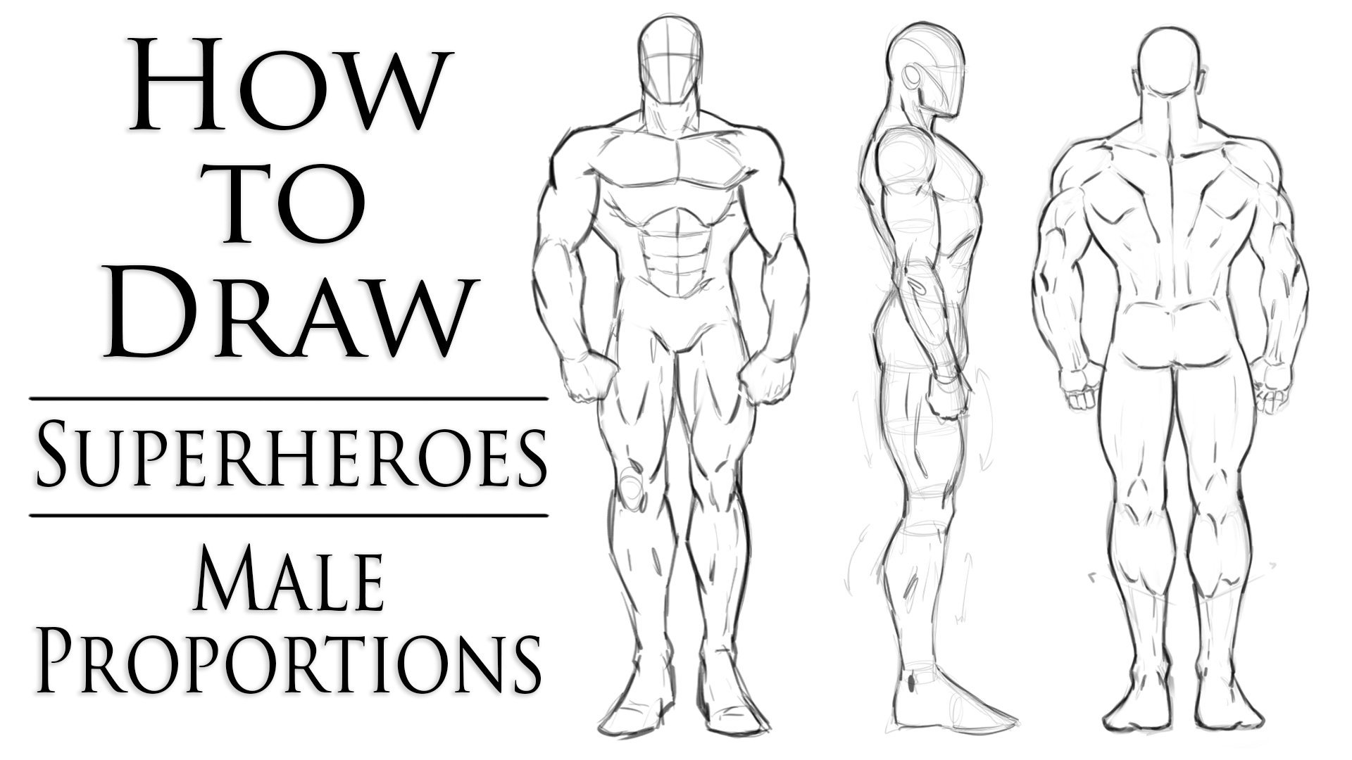 How To Draw Superheroes Male Proportions Robert Marzullo Skillshare