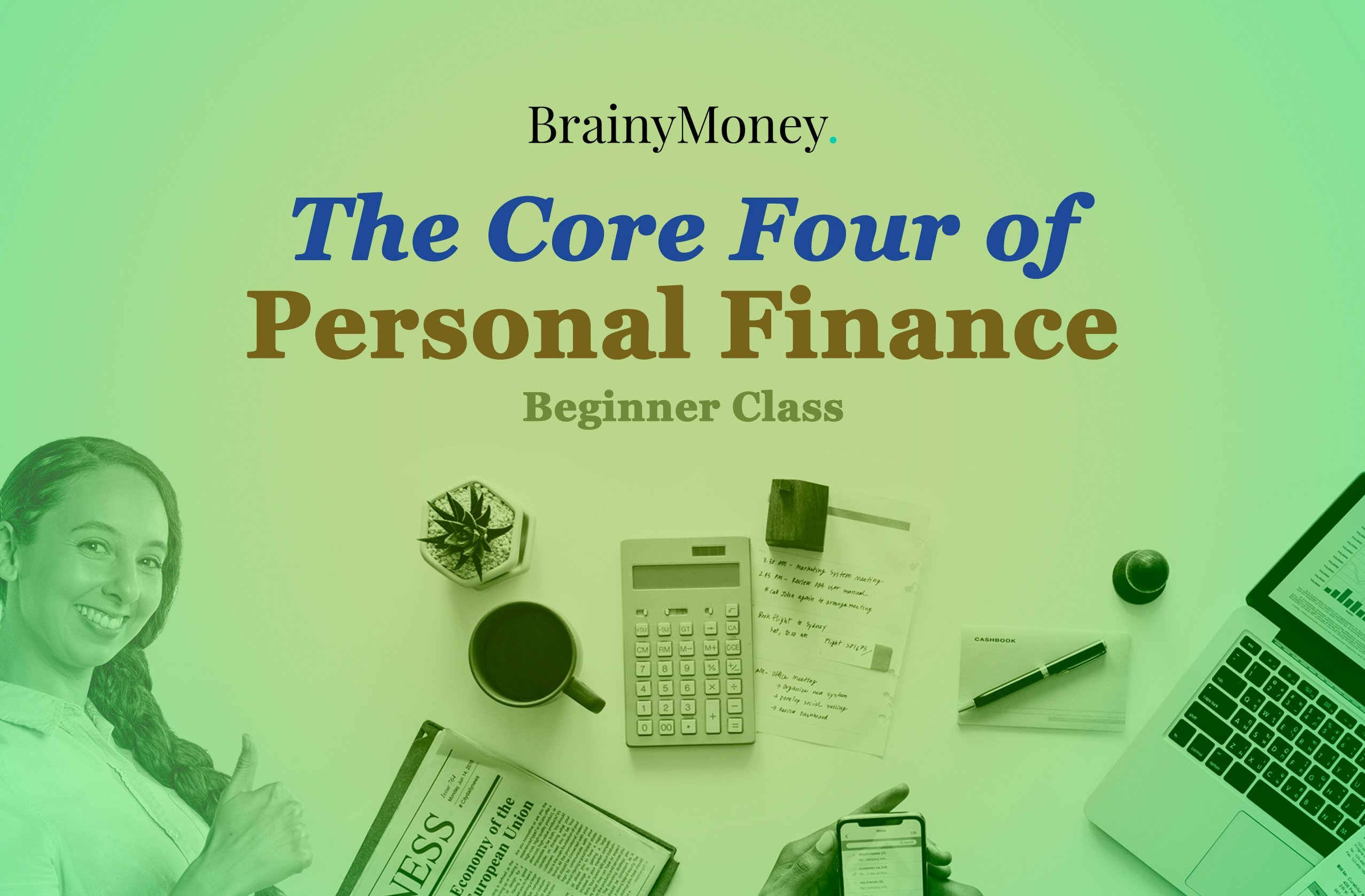 The Core Four of Personal Finance - For Beginners ...
