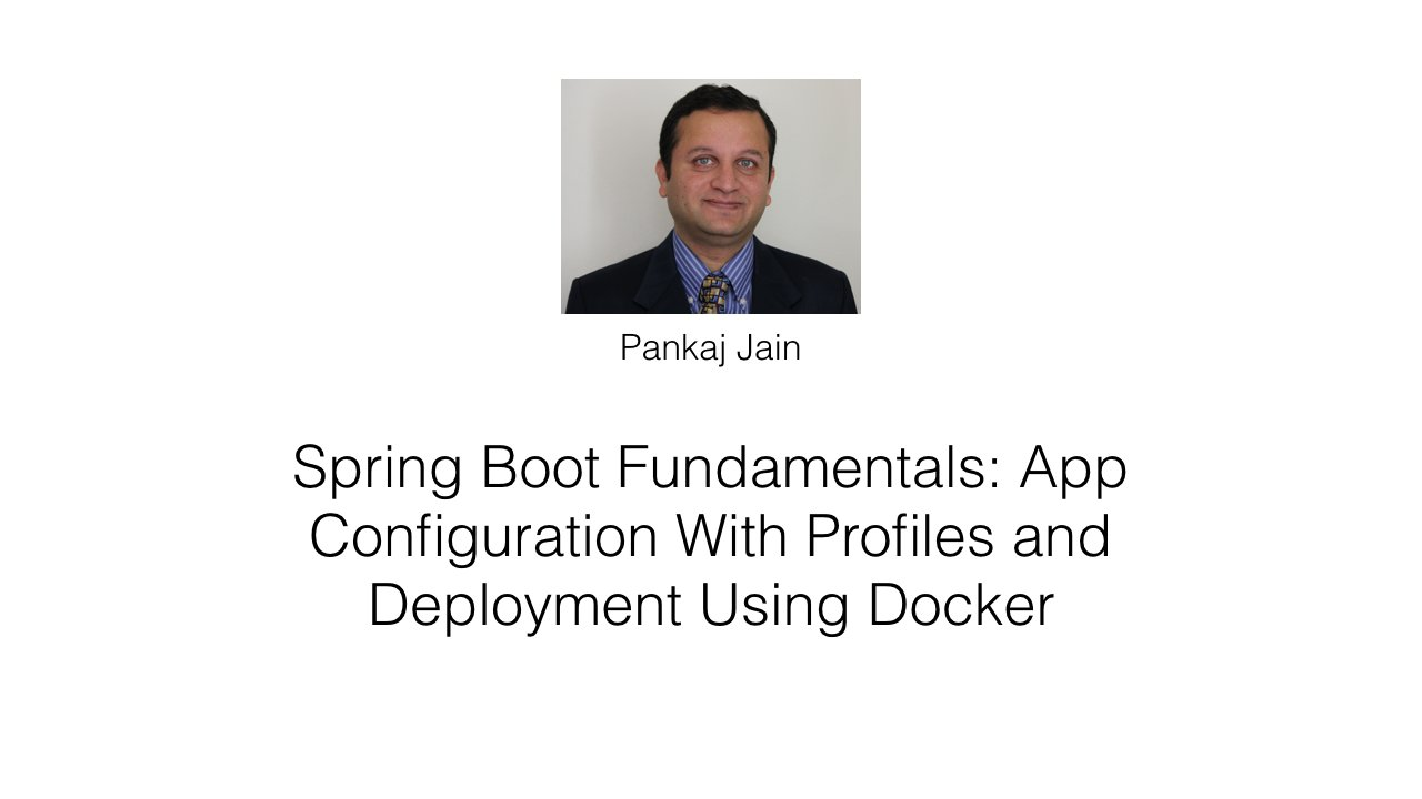Spring Boot Fundamentals: App Configuration With Profiles