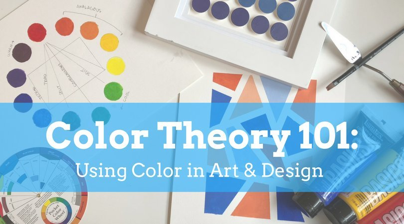 Color Theory 101: Using Color in Art & Design