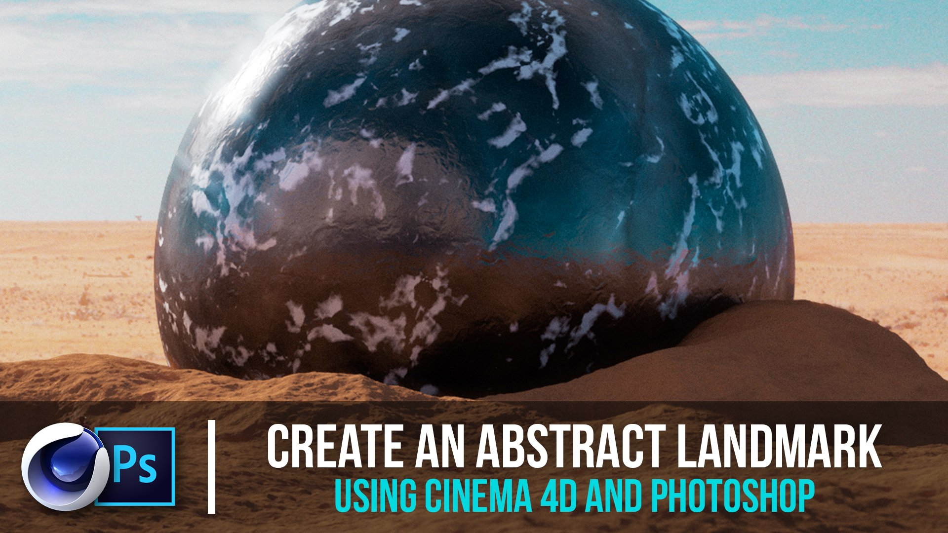 Create an Abstract Landmark Using Cinema 4D and Photoshop