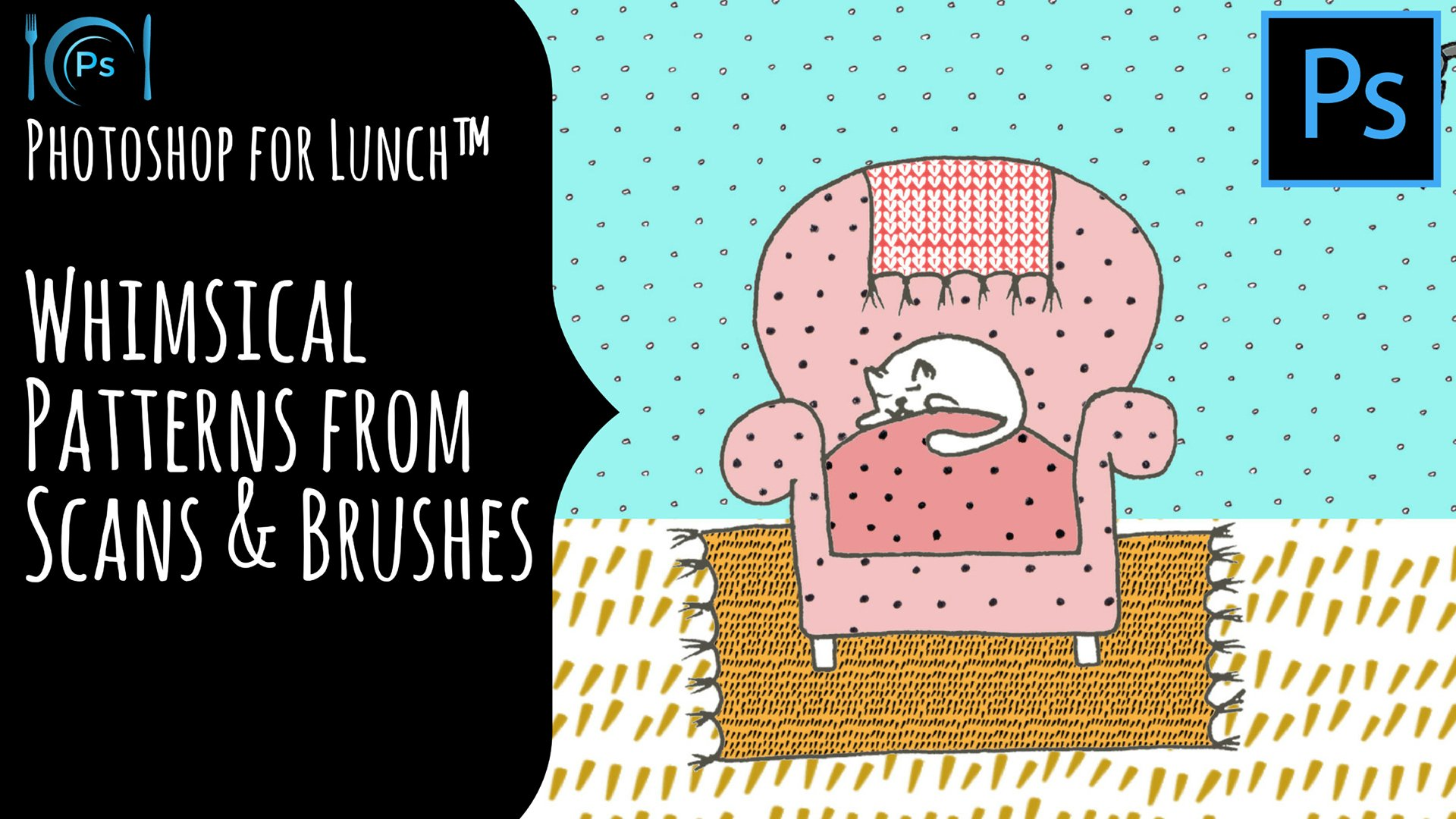 Photoshop for Lunch™ - Sketches & Brushes to Whimsical
