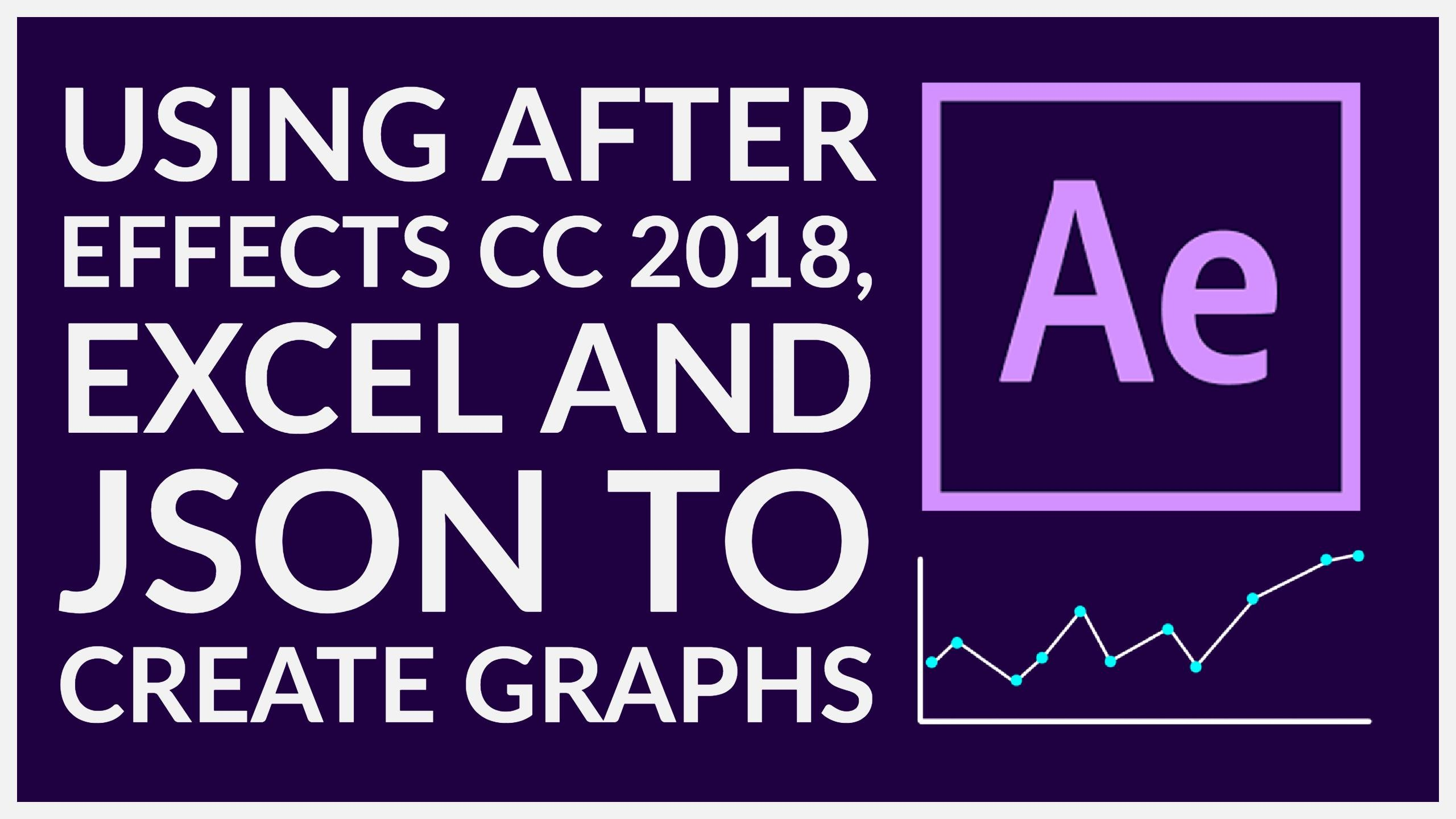 Connecting Excel to After Effects 2018 to make pretty Animated