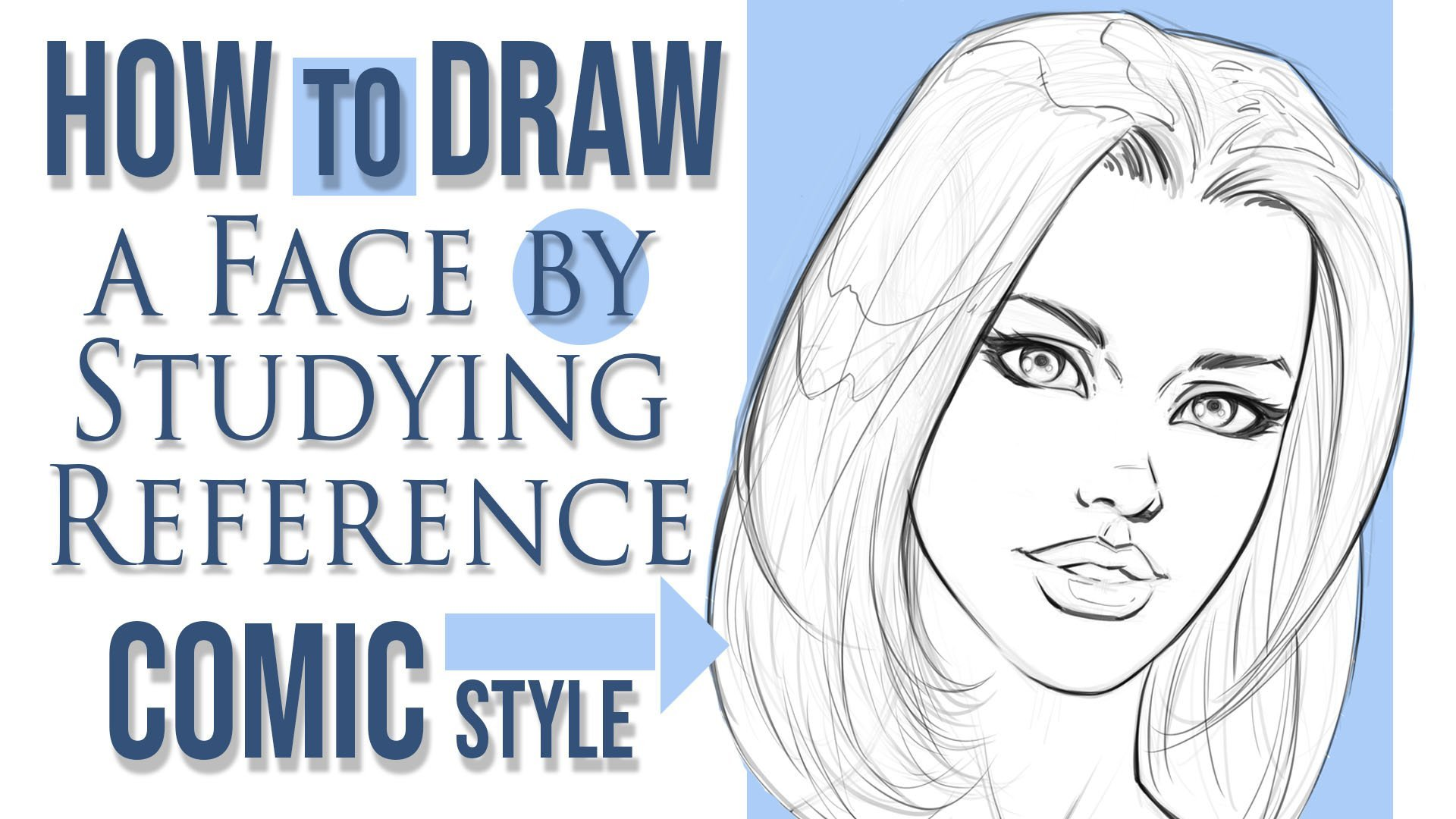 How to Draw a Face by Studying Reference in a Comic Style  Robert
