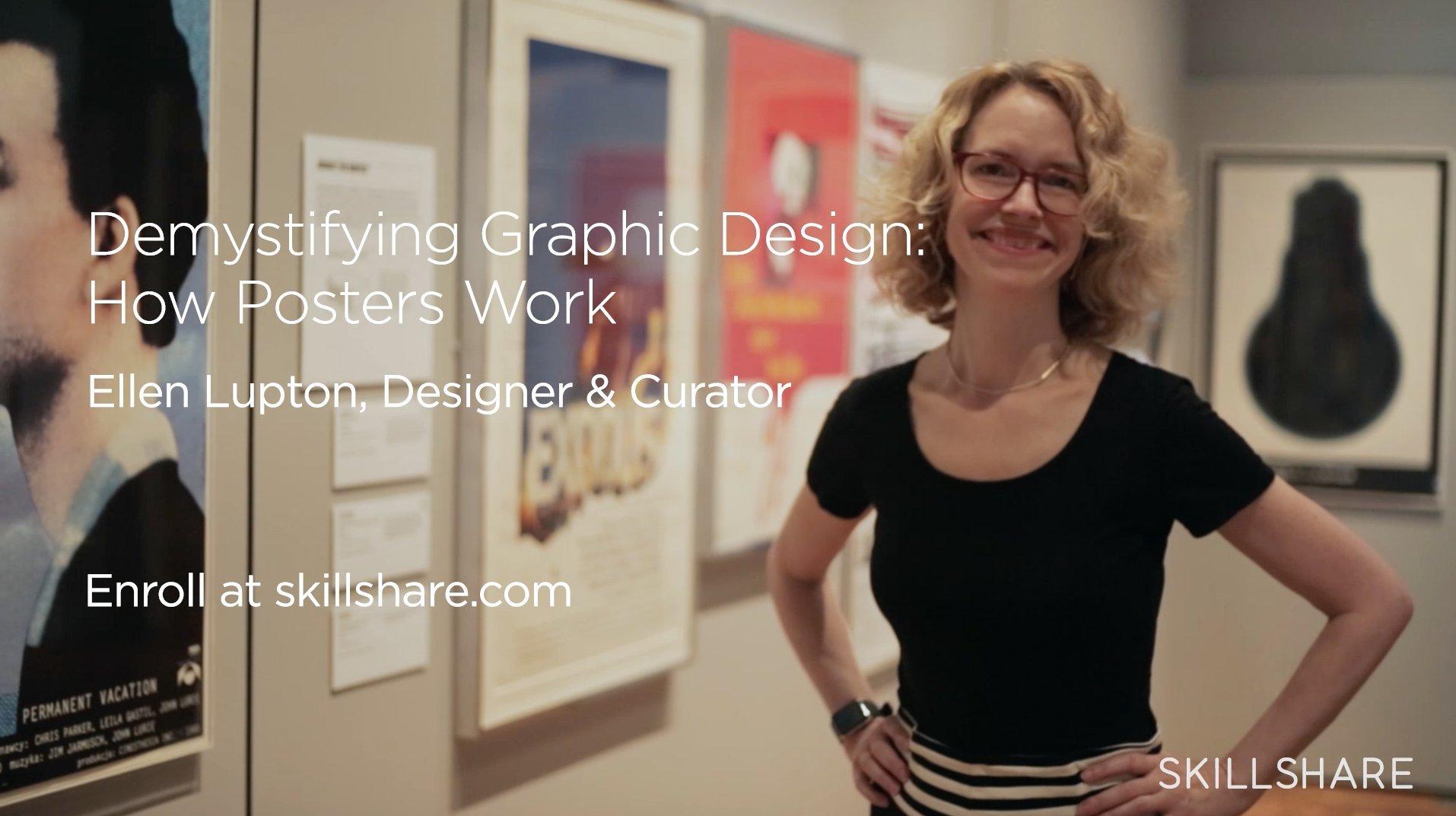 Demystifying Graphic Design: How Posters Work | Ellen Lupton