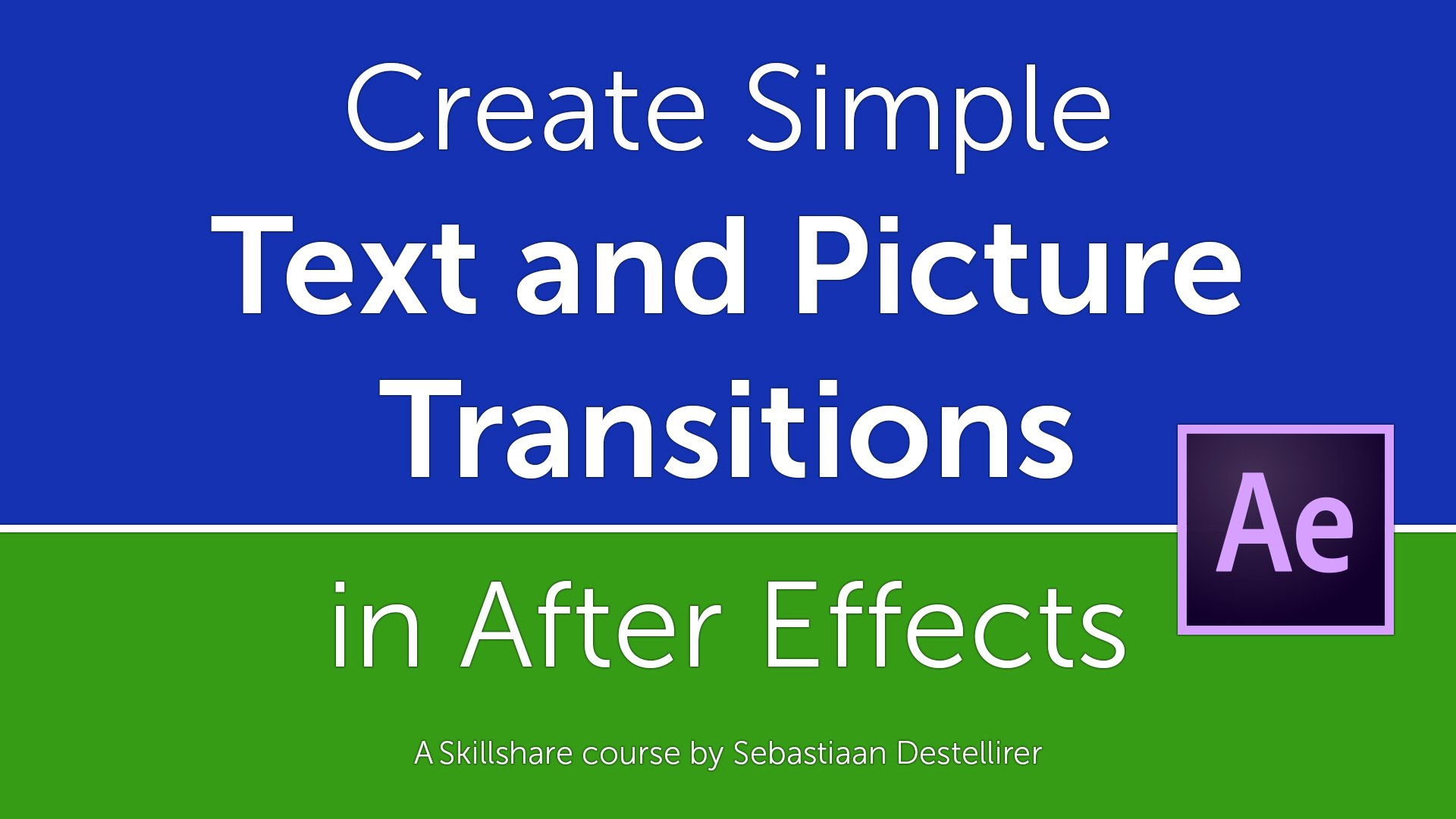 Create a Simple Text and Picture Transitions Animation in After