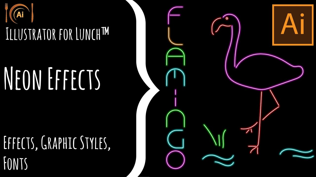 Illustrator for Lunch™ - Neon Effect - Appearances, Graphic