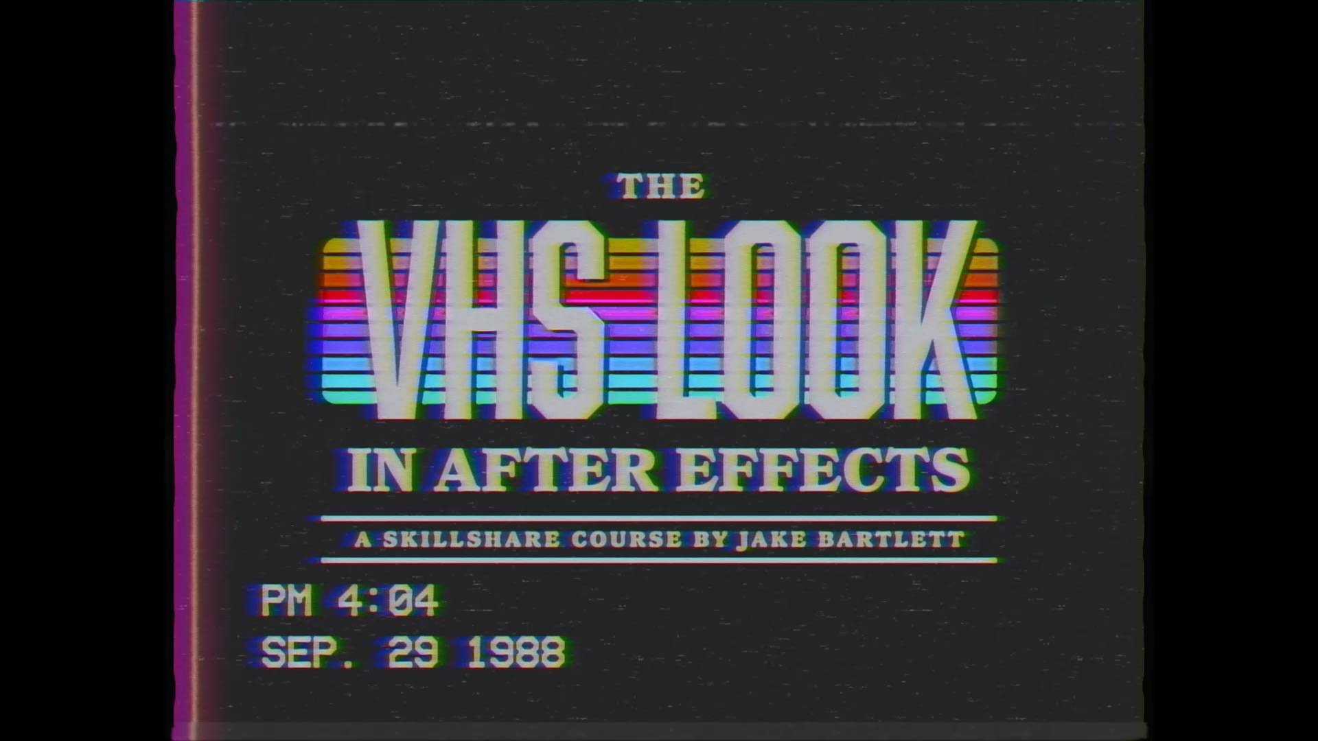 Online Home Design Free The Vhs Look In After Effects Jake Bartlett Skillshare