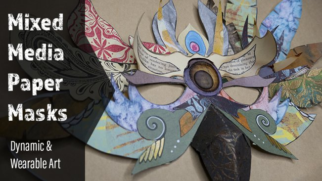 Mixed Media Paper Masks : Dynamic & Wearable Art