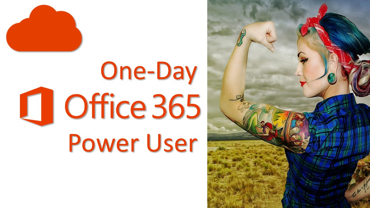 One-Day Office 365 Power User