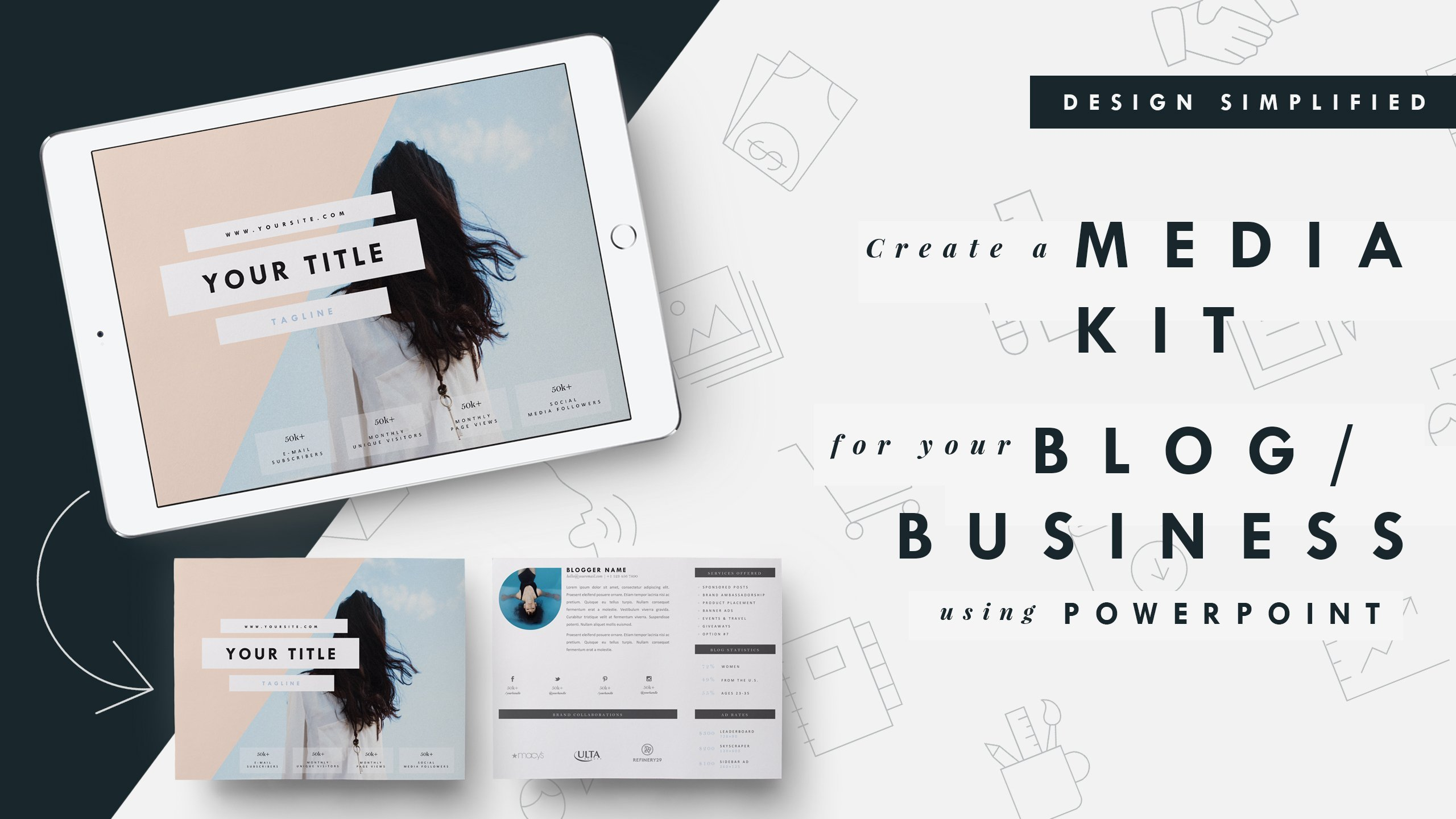 design simplified  create a media kit for your blog  business or product
