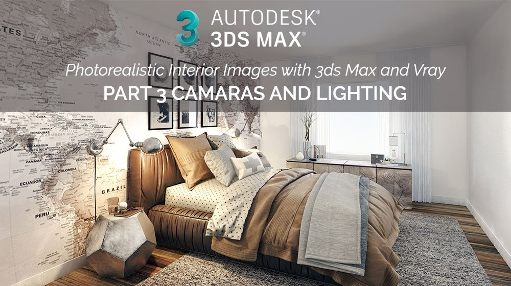 Create Photorealistic Interior Renders with 3ds Max and Vray