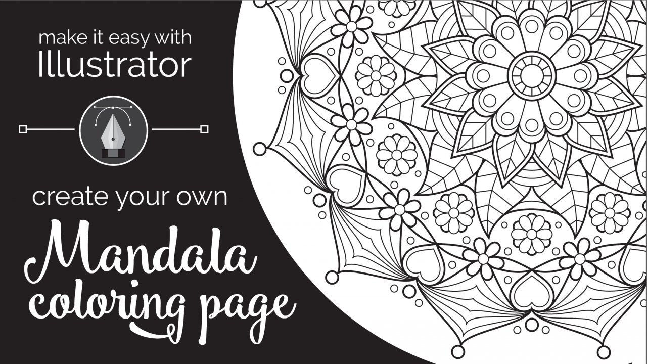 Make it Easy with Illustrator: Create Your Own Mandala Coloring Page ...