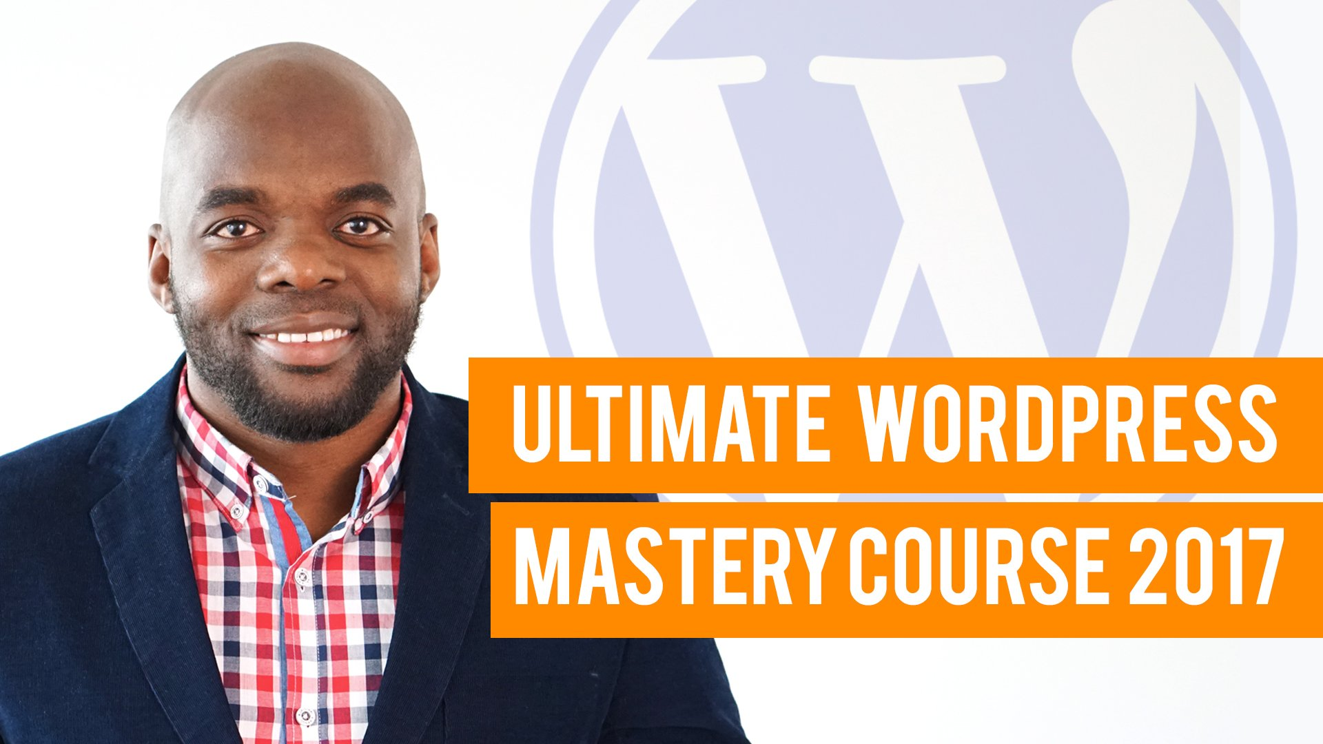 Ultimate WordPress Mastery 2017