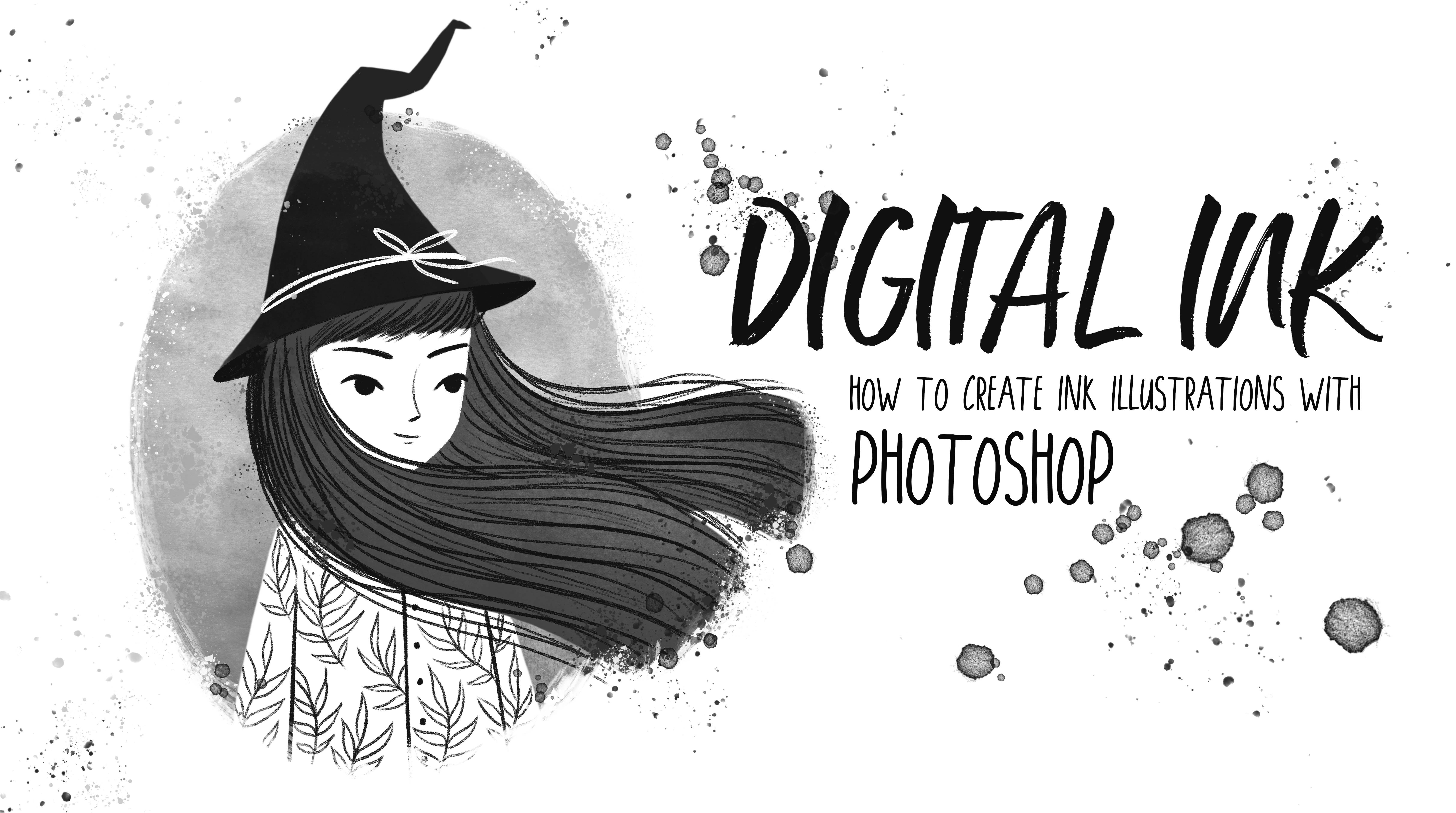 Digital Ink - How to Create Ink Illustrations with Photoshop